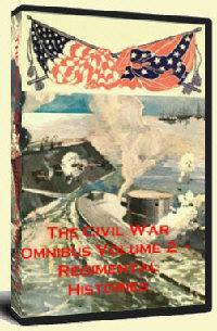 The Civil War Omnibus Volume 2 - Regimental Histories of the Civil War